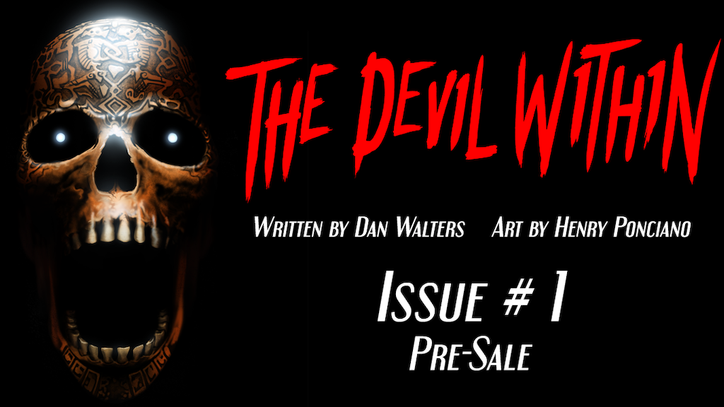 The Devil Within Issue #1 Pre-Sale project video thumbnail