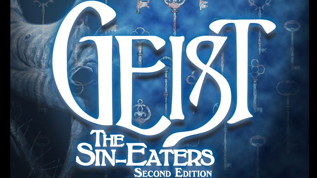 Geist: The Sin-Eaters 2nd Edition project video thumbnail