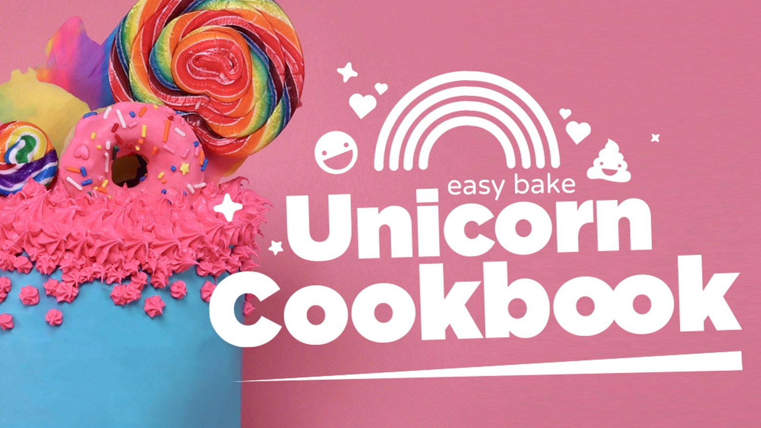 The Easy Bake Unicorn Cookbook! by Cinderly