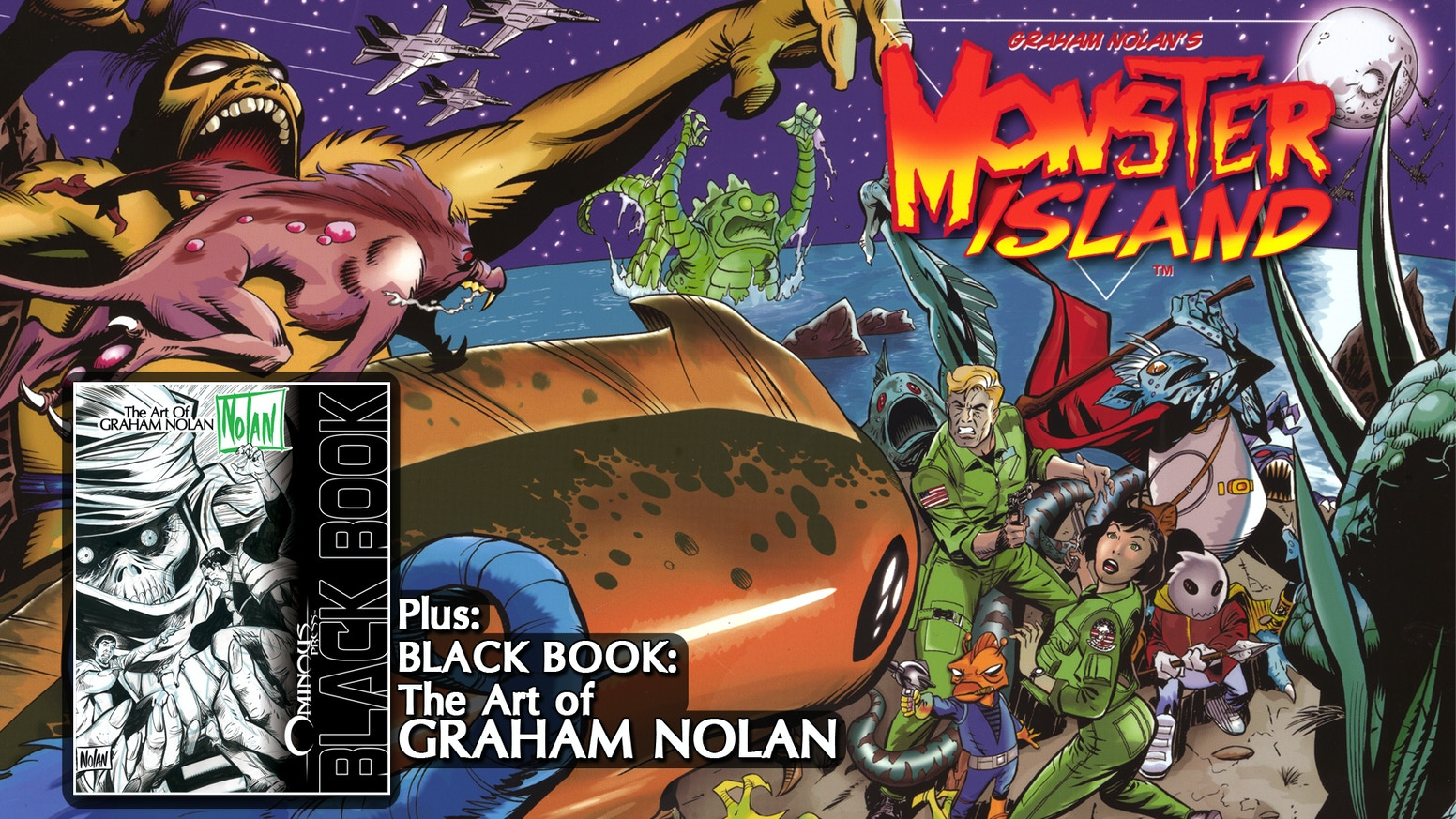Monsters! Aliens! Classic adventure comic Monster Island, plus hardcover art book of rare drawings by Graham Nolan, co-creator of Bane!