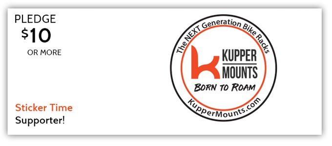 You'll receive a super cool Kupper Mounts, Born To Roam sticker.