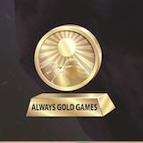 Always Gold Games