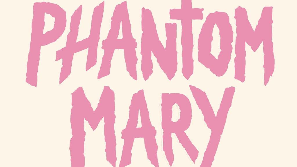 Phantom Mary - A sleepless vampire romance in Seattle. project video thumbnail