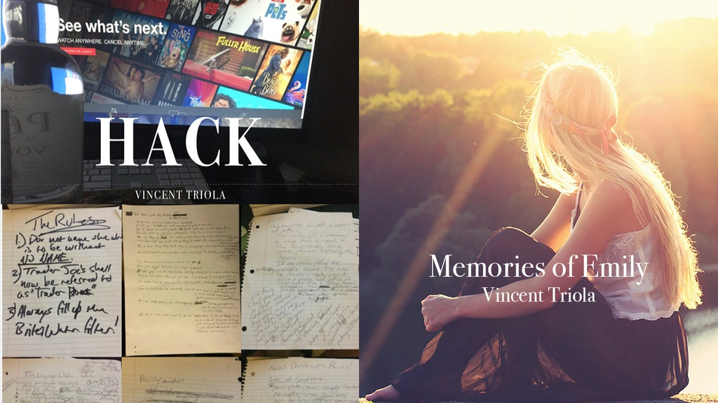 Publish two books Memories of Emily and Hack.