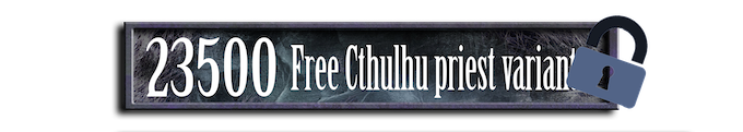 This goal will add an extra variant Cthulhu priest to the Collector's Box (Not to the faction box)