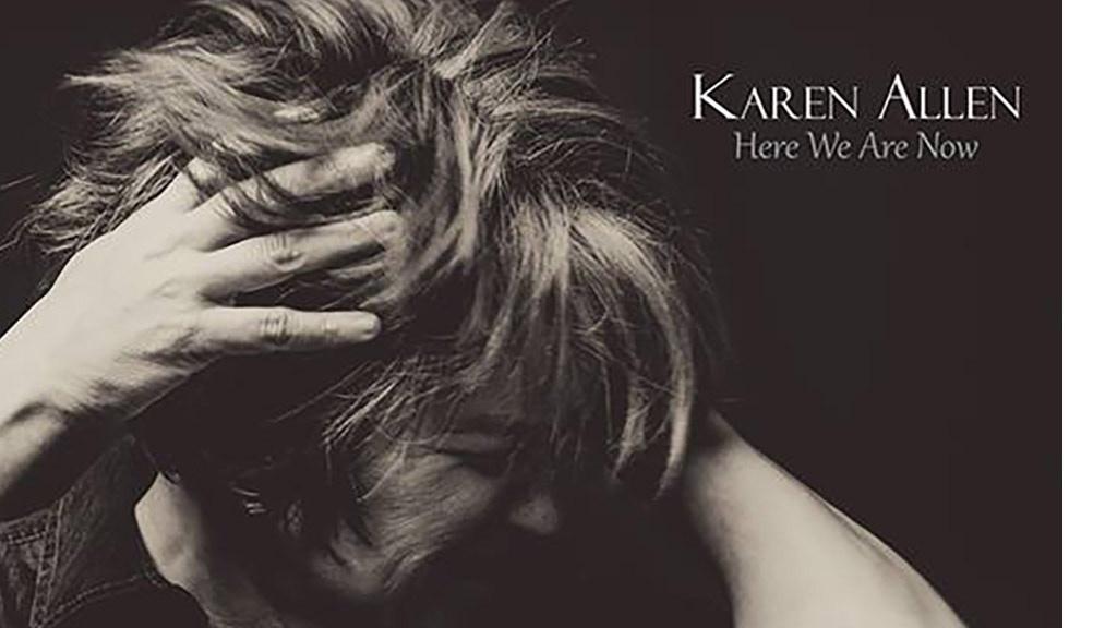 """Karen Allen's new album """"Here We Are Now"""" project video thumbnail"""