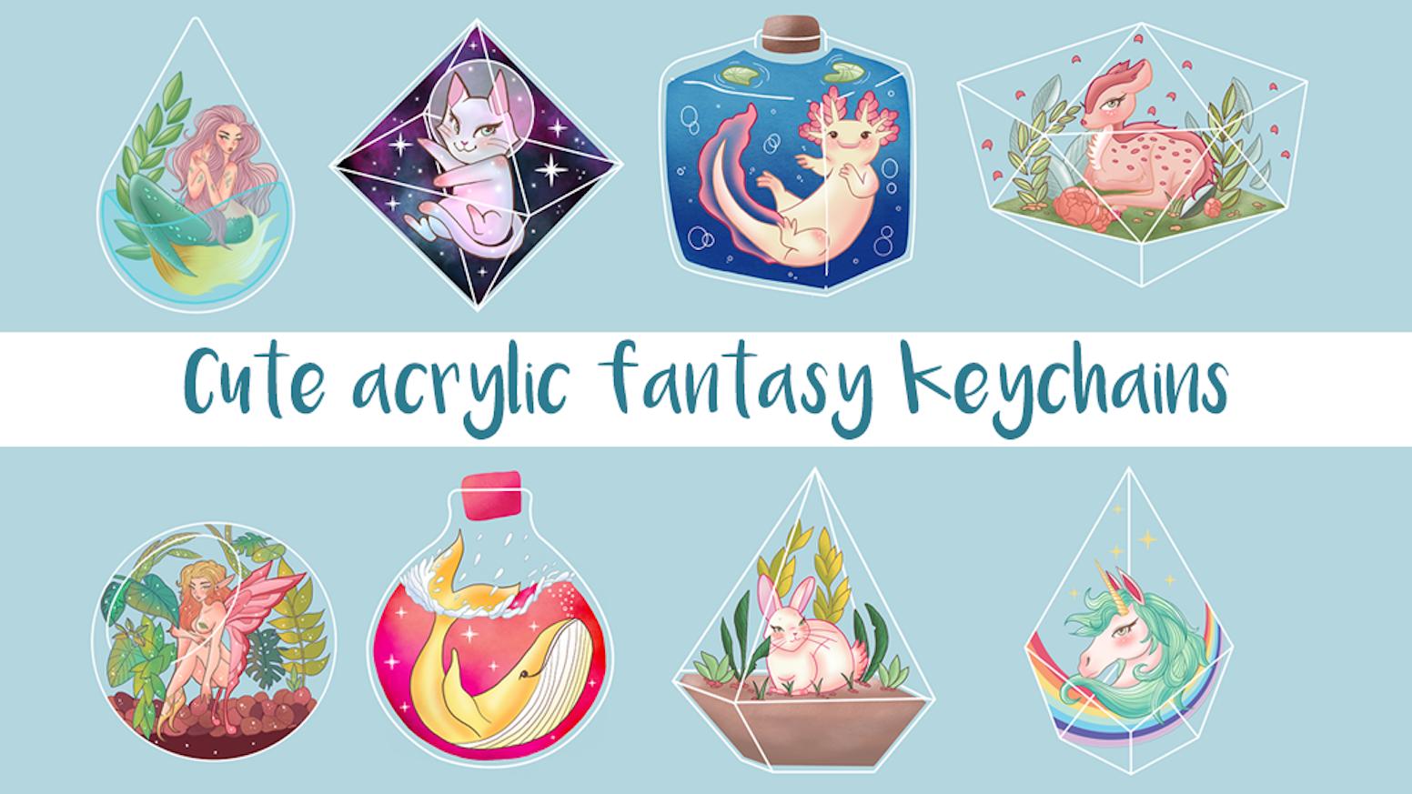 Cute Fantasy Acrylic Keychain Charms by Natalia Gear — Kickstarter