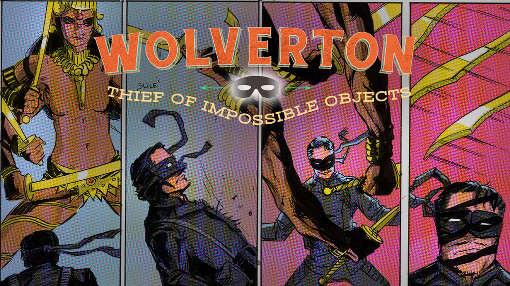 Wolverton, Thief of Impossible Objects Issue #2