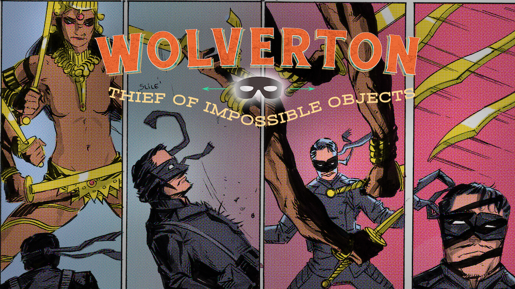 Wolverton, Thief of Impossible Objects Issue #2 project video thumbnail