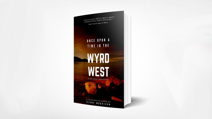 Mockup of Once Upon a Time in the Wyrd West