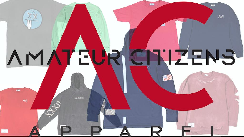 Amateur Citizens Streetwear Apparel project video thumbnail
