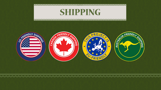 This project is shipping friendly (USA, Canada, EU, Australia)