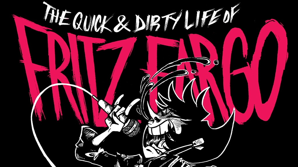 The Quick and Dirty Life of Fritz Fargo (Vol 1) project video thumbnail