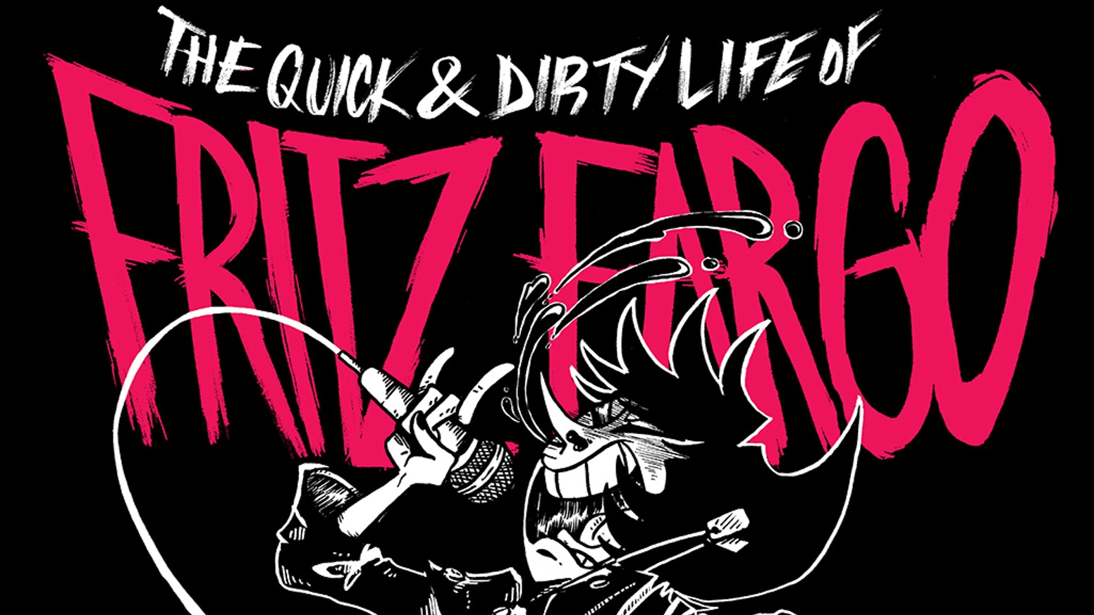 The first 5 years of The Quick and Dirty Life of Fritz Fargo collected into a limited run graphic novel.