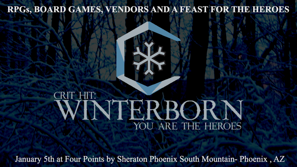 Crit Hit: Winterborn -a day of games and feast Jan 5th 2019