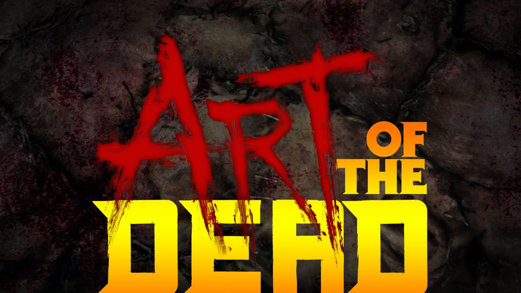 Art of the Dead horror movie finishing funds campaign project video thumbnail