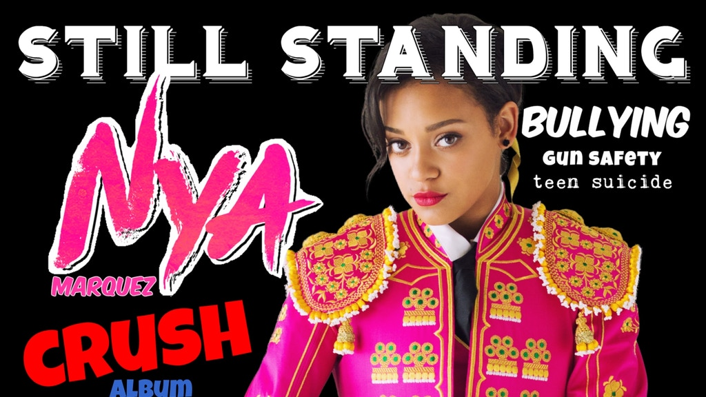 "Nya Marquez ""Crush"" Album / ""Still Standing"" Tour project video thumbnail"