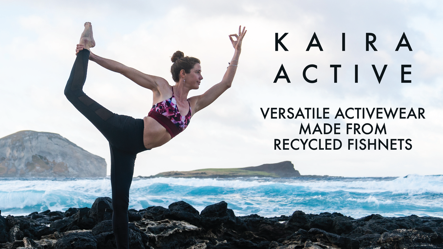 Kaira Active's mission is to create high quality, multifunctional, and sustainably made activewear for women that love the outdoors.