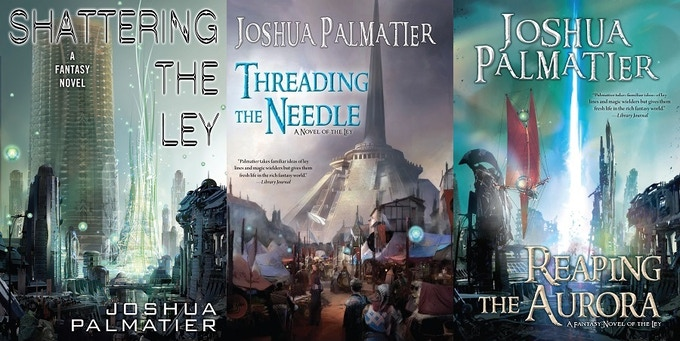 """The """"Ley"""" series by Joshua Palmatier"""