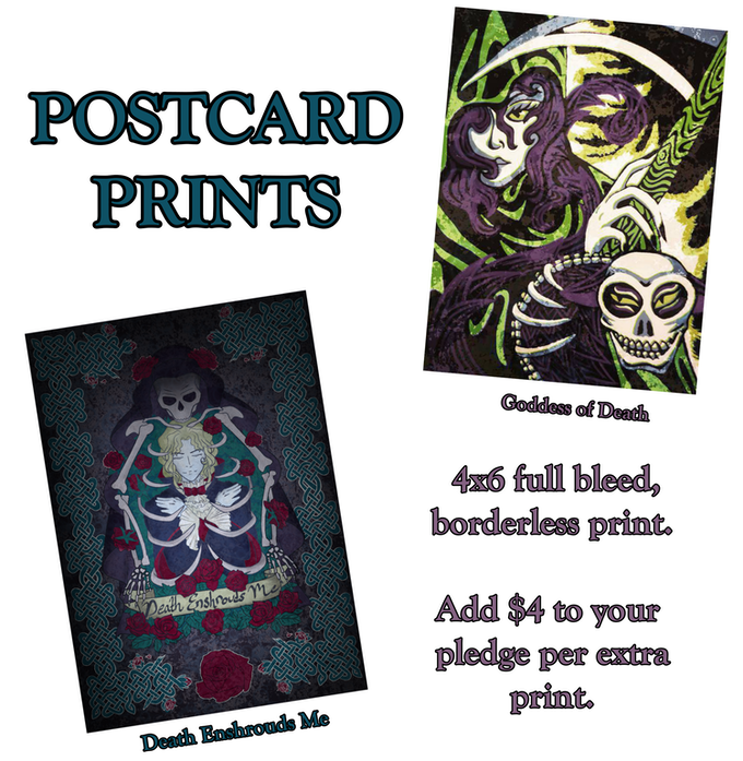 Postcard prints are included free when pledging to certain reward tiers.  One postcard when pledging for 3-4 pins, both postcards for +5 pins. Add $4 to your pledge for extra prints.