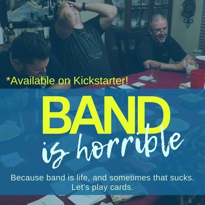 Band Is Horrible By Truly Horrible Things —Kickstarter