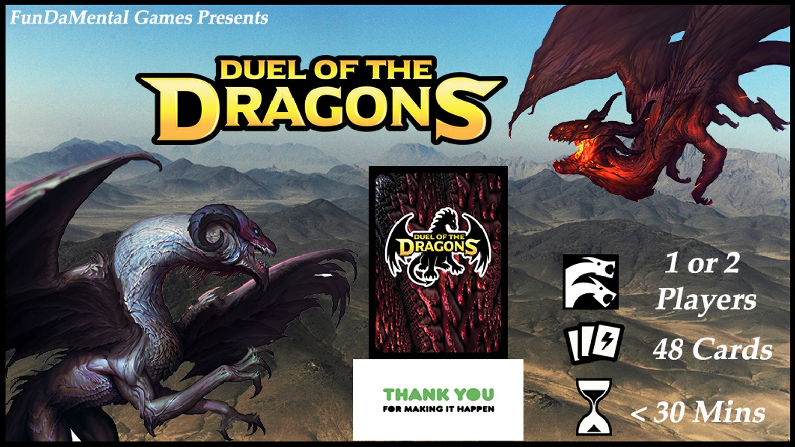 Become a powerful dragon in this 2 player or Solo card game with strategic methods of combat and card playing to battle your opponent.