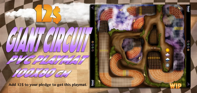 If you already have the playmats pack, add 10$ to your pledge to include this circuit in your pack.