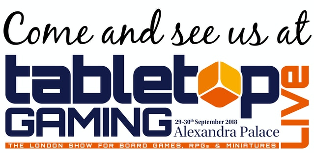 Tabletop Gaming Live - 29th to 30th September 2018