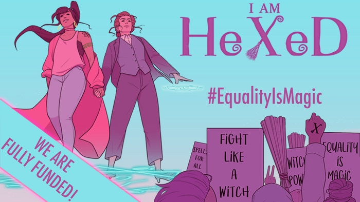 Equality is Magic: A comic book about the political struggles of modern day witches.