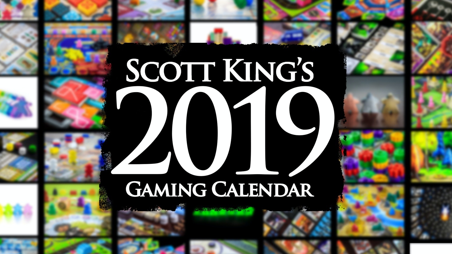 The 2019 Gaming Calendar!