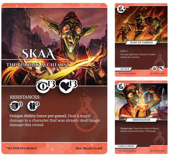 Skaa is a brilliant experimenter with fire. He is more wild than calculated, so his attacks often have more than one target.