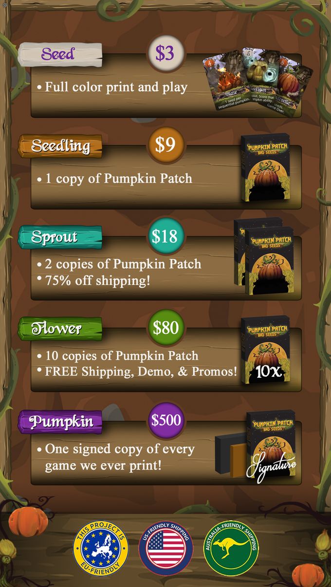 Add $9 for each additional copy of Pumpkin Patch you want to buy. Add $3 to for each promo pack you want to buy.
