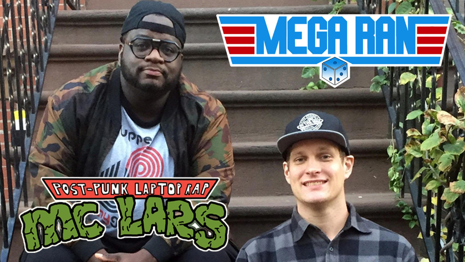 MC Lars & Mega Ran -
