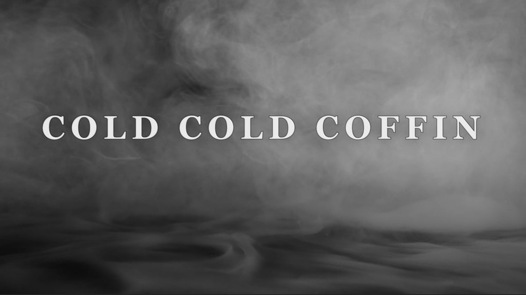"""Cold Cold Coffin"" Rock Cinema project video thumbnail"