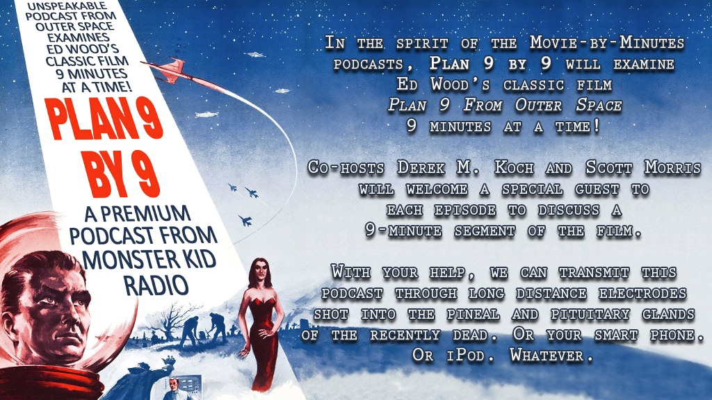 Plan 9 by 9 Podcast by Derek M  Koch — Kickstarter
