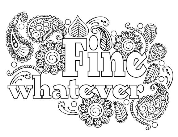 Fine. Whatever. A Passive Aggressive Colouring Book by Jen