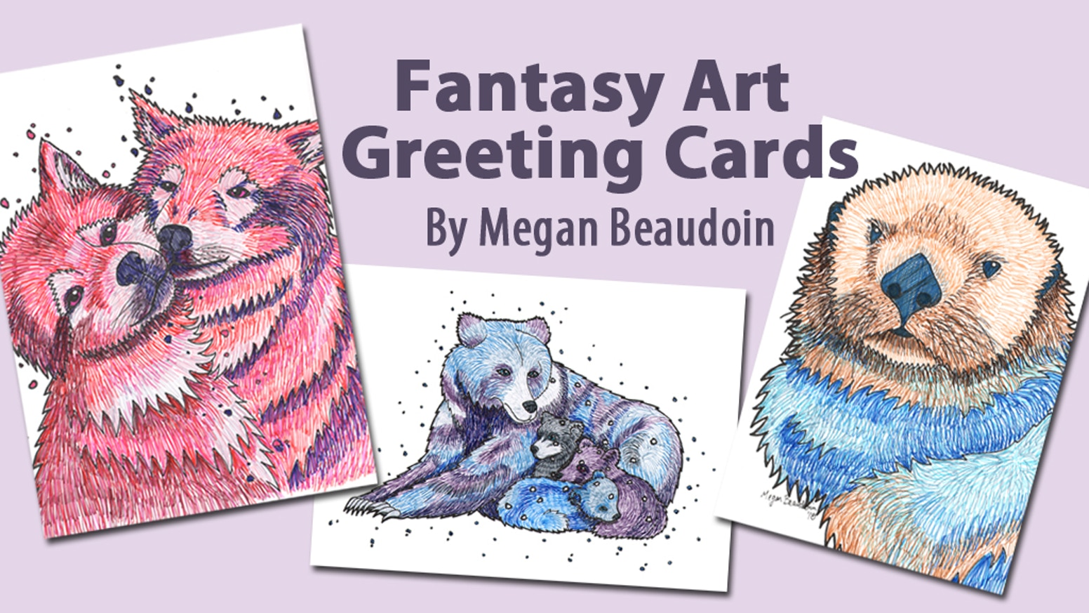 Fantasy Art Greeting Cards By Megan Beaudoin Kickstarter