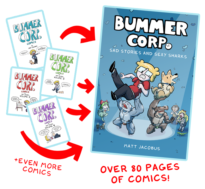 Bummer Corp: Sad Stories and Sexy Sharks by Matt Jacobus
