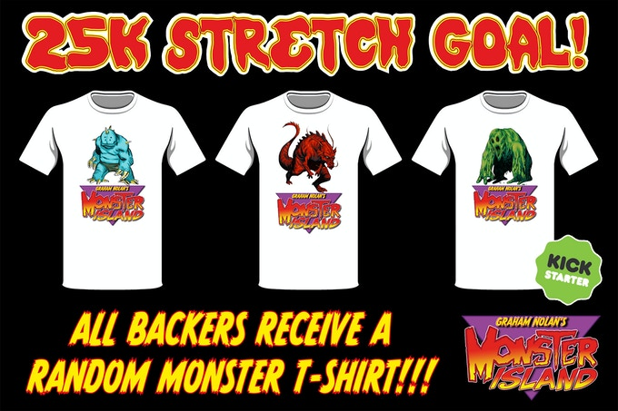 25K stretch Goal - Get a Monster Island T-Shirt!