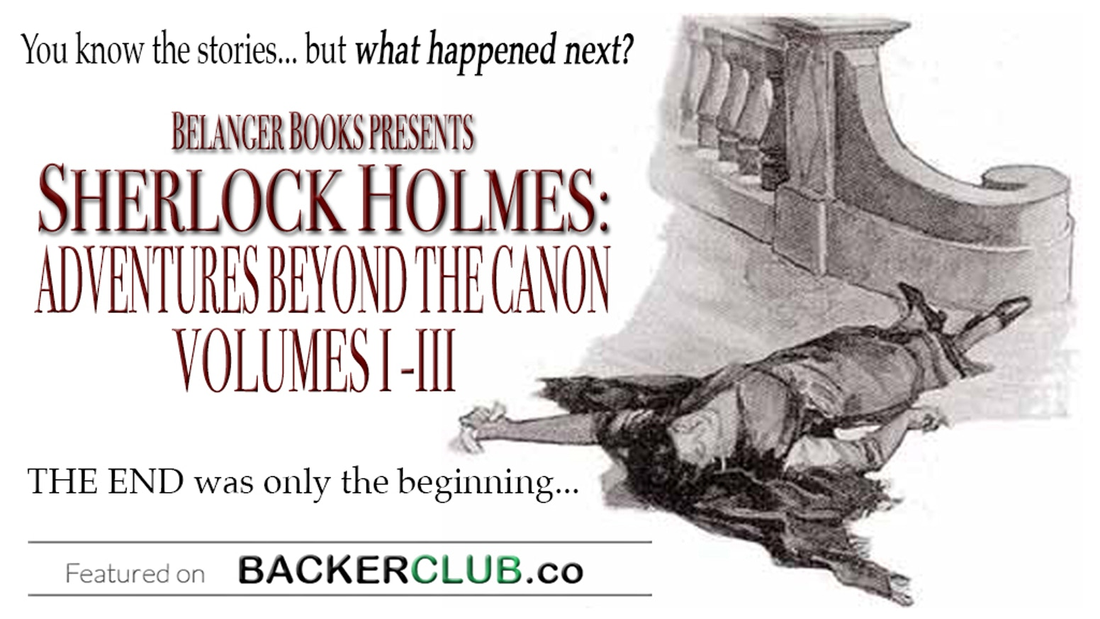 Sherlock Holmes: Adventures Beyond the Canon by Derrick Belanger
