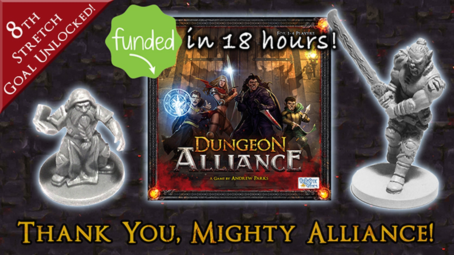 Dungeon Alliance is a deck-building, dungeon crawling miniatures adventure game.  Second Printing + New Adventure Packs!