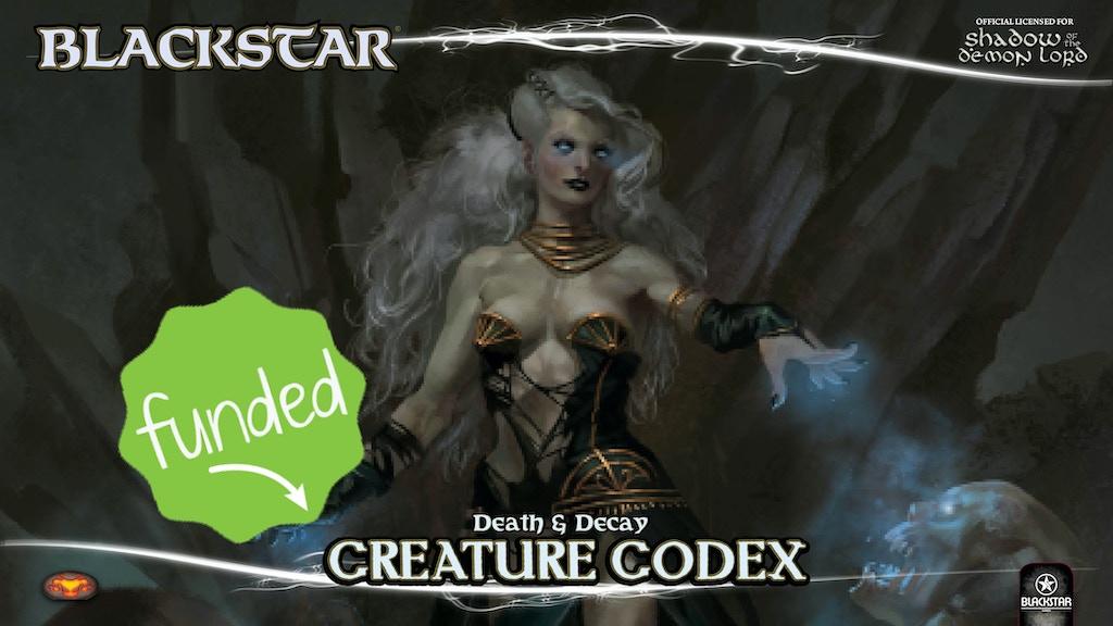 Blackstar: Death & Decay Creature Codex project video thumbnail