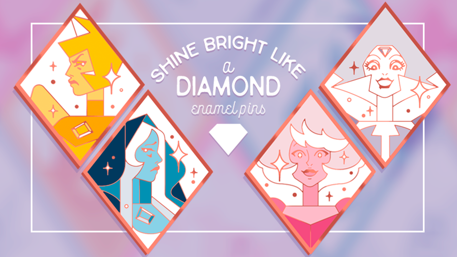 """Shine Bright Like a Diamond"" is a set of hard enamel pins that features the respective Diamond's design from Steven Universe."