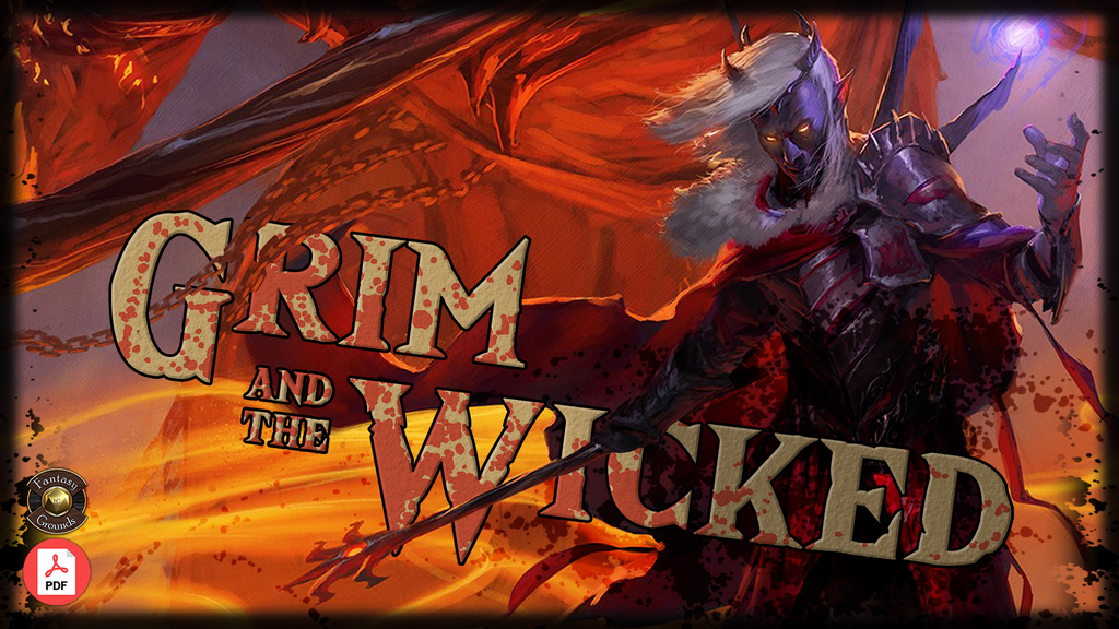 Grim and the Wicked - A D&D 5e Campaign