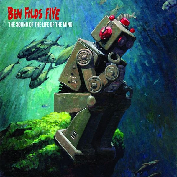 "Ben Folds Five album cover ""The Sound of the Life of the Mind"""