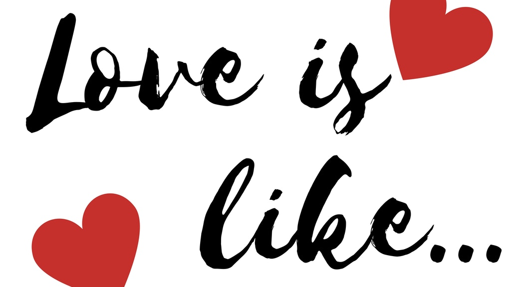 Love is like... Posters