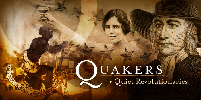 Who were the Quakers?  Who are they now?  Why are they important to us?  The answers may surprise you.