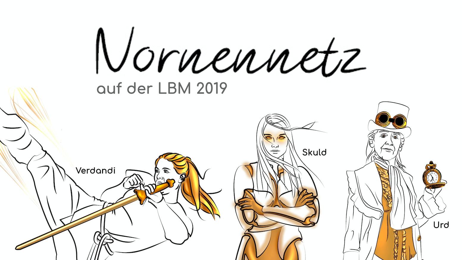 Das Nornennetz möchte dich auch 2019 an einem Stand auf der LBM begrüßen, an dem wir unsere Bücher & beliebten Boxen präsentieren.