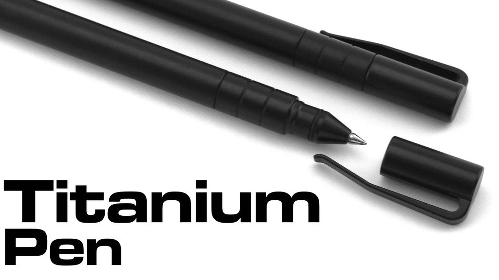 "Titanium Pen - LIMITED ""Black Edition"" project video thumbnail"