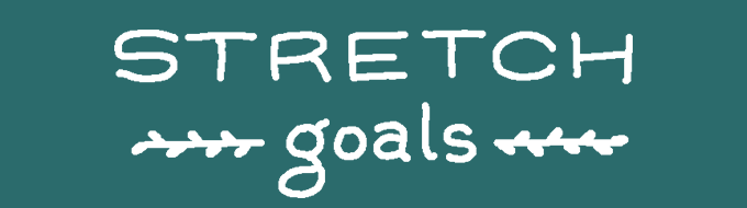 Like regular goals but...stretchier.